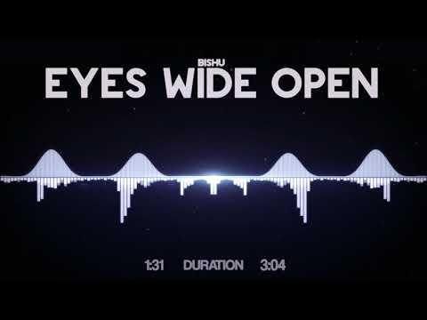 Bishu - Eyes Wide Open