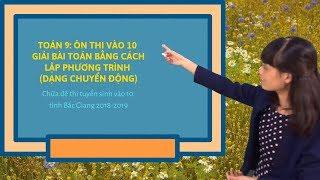 Toán 9: Chữa đề thi tuyển sinh vào 10 Bắc Giang 2018-2019