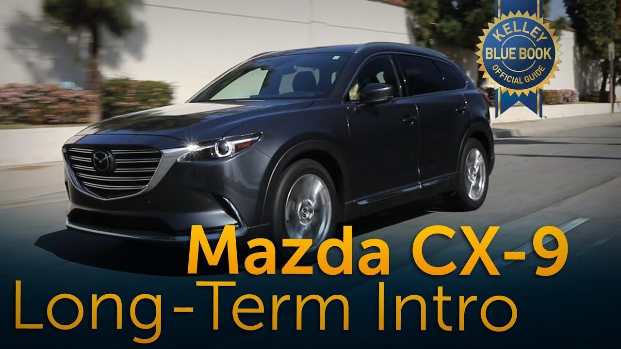 2017 Mazda Cx 9 Long Term Ownership Intro Youtube