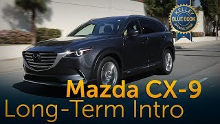 2017 Mazda CX-9 - Long-Term Ownership Intro