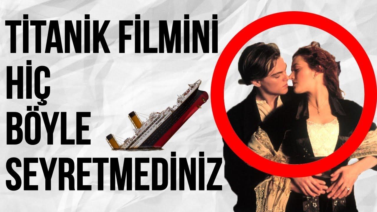 Iddia Ediyoruz Titanik Filmini Hiç Böyle Seyretmediniz Film