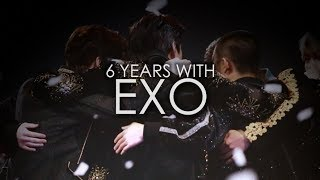 6 YEARS WITH EXO