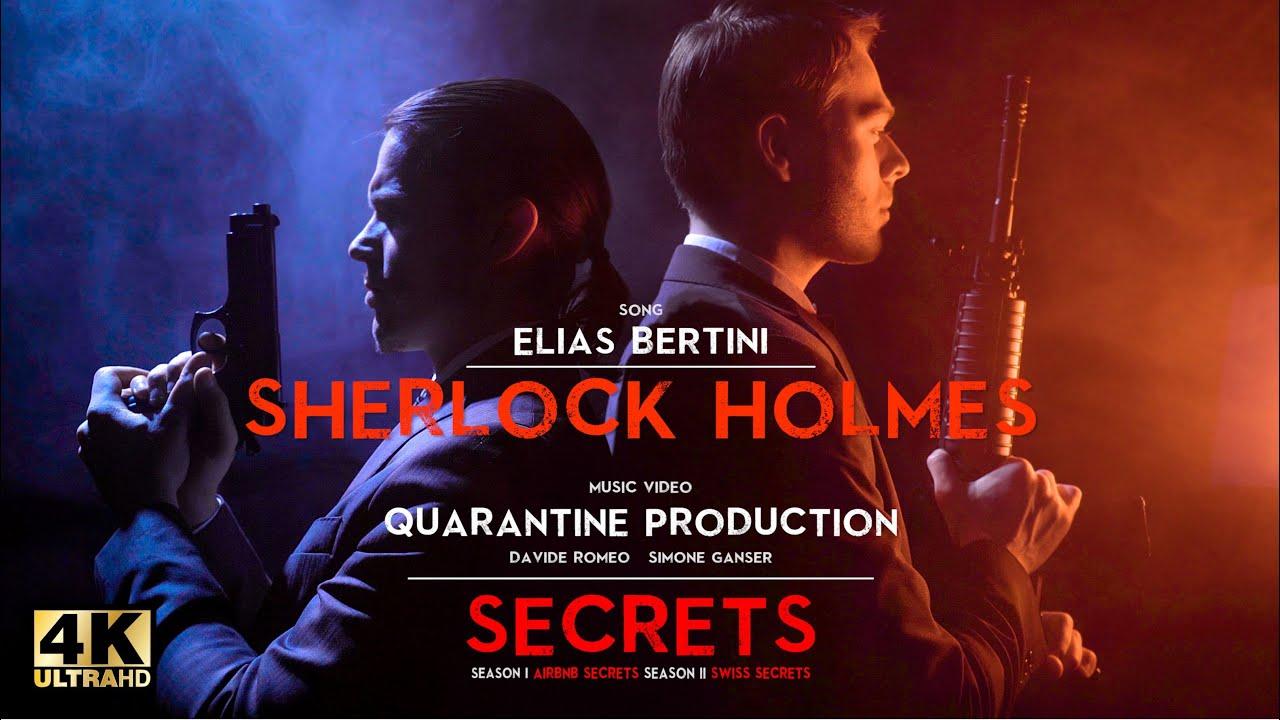 Elias Bertini – SHERLOCK HOLMES (Official Video)