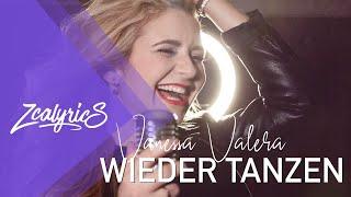 Vanessa Valera - Wieder Tanzen [ Zcalyrics ]