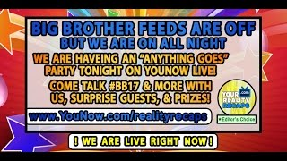 9/11  #BB17 SPECIAL #BBLF FEED BLACKOUT SHOW