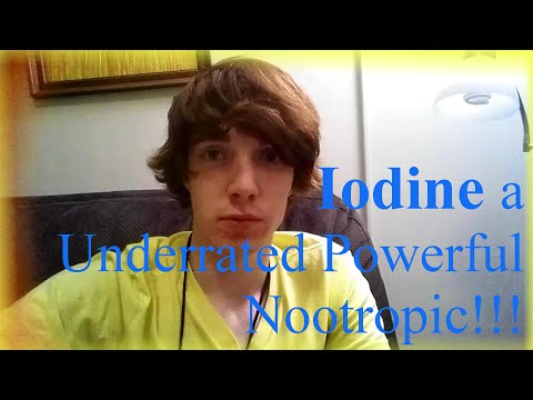 Iodine A Commonly Overlooked Powerful Nootropic!