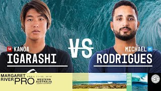 Kanoa Igarashi vs. Michael Rodrigues - Round Two, Heat 8 - Margaret River Pro 2018