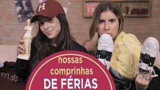 MOSTRAMOS NOSSAS COMPRINHAS DE FÉRIAS thumbnail
