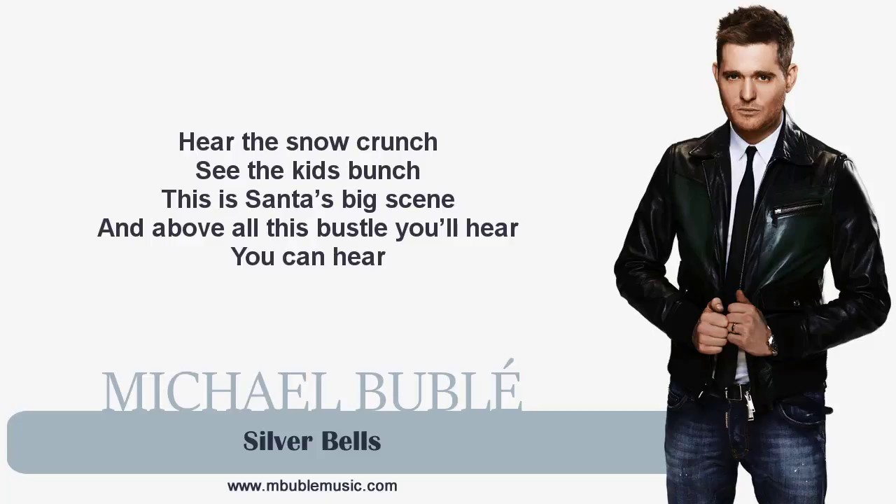 Michael Bublé - Silver Bells [Lyrics] - YouTube