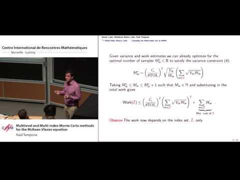Raúl Tempone: Multilevel and Multi-index Monte Carlo methods for the McKean-Vlasov equation