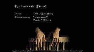 Kuch naa kaho (piano)