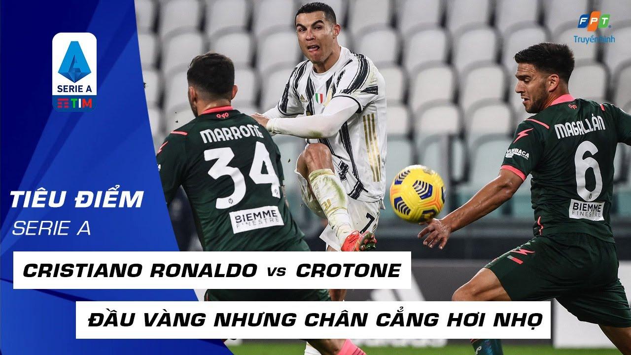 [HIGHLIGHT] CRISTIANO RONALDO AIR vs CROTONE: Đầu vàng nhưng chân cẳng lại hơi đen I V23 SERIE A