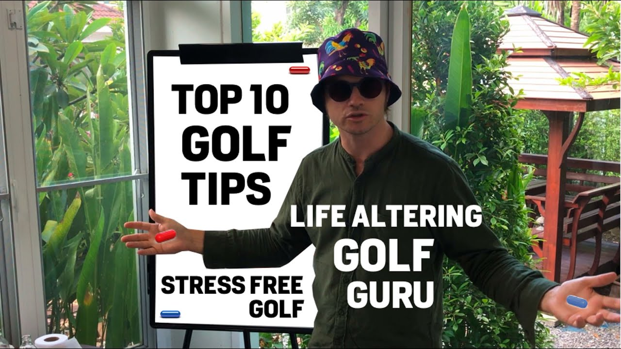 Stress Free Golf TOP 10 Tips to Easy Golf without Hitting a Ball