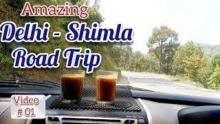 Delhi - Shimla Road Trip || a fabulous Journey by Car