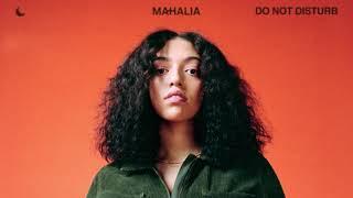 Mahalia - Do Not Disturb