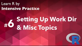 R Tutorial 06 (with exercise): Set working directory and miscellaneous