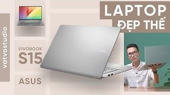Đánh giá nhanh Asus Vivobook S14/S15: thiết kế rất đẹp