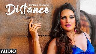 Himanshi Khurana (Full Audio Song) Distance | Bunty Bains | Desi Crew | Latest Punjabi Songs