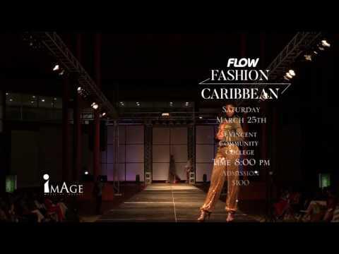Flow Fashion Caribbean 2017
