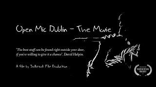 "Film Trailer ""Open Mic Dublin - The Movie"""