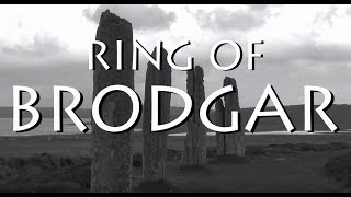 The Ring of Brodgar - Orkney, Scotland