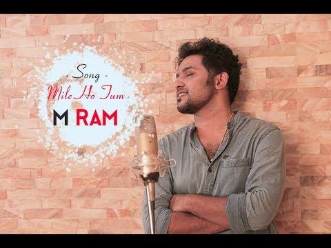 Mile Ho Tum | Neha Kakkar | Tony Kakkar | Fever | cover M Ram