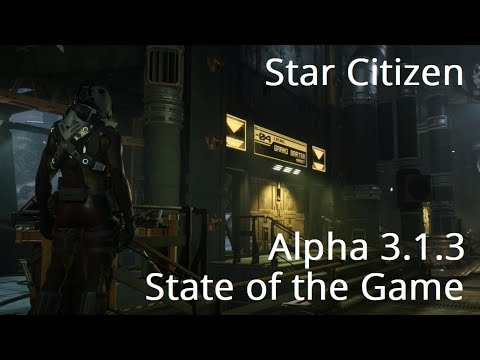 Star Citizen | State of The Game - How is Star Citizen Now?