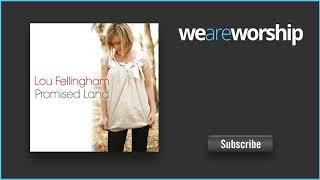 Lou Fellingham - This is My Worship