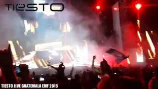 TIESTO live guatemala EMF 2015