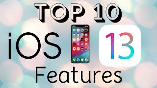 Top 10 iOS 13 Features!