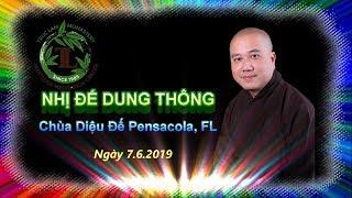 Nhị Đế Dung Thông - Thầy Thích Pháp Hòa ( Chùa Diệu Đế Pensacola FL Ngày 7.6.2019 )