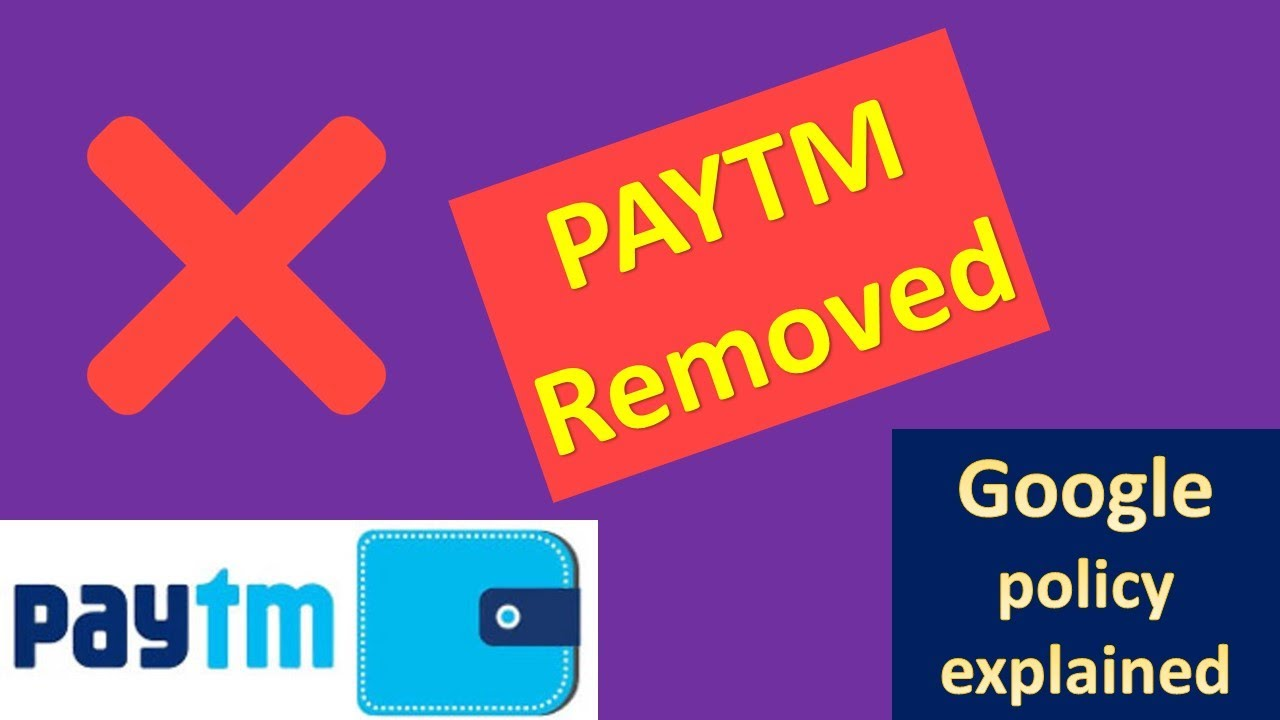 Paytm Removed From Google - Google Play Gambling Policy Explained