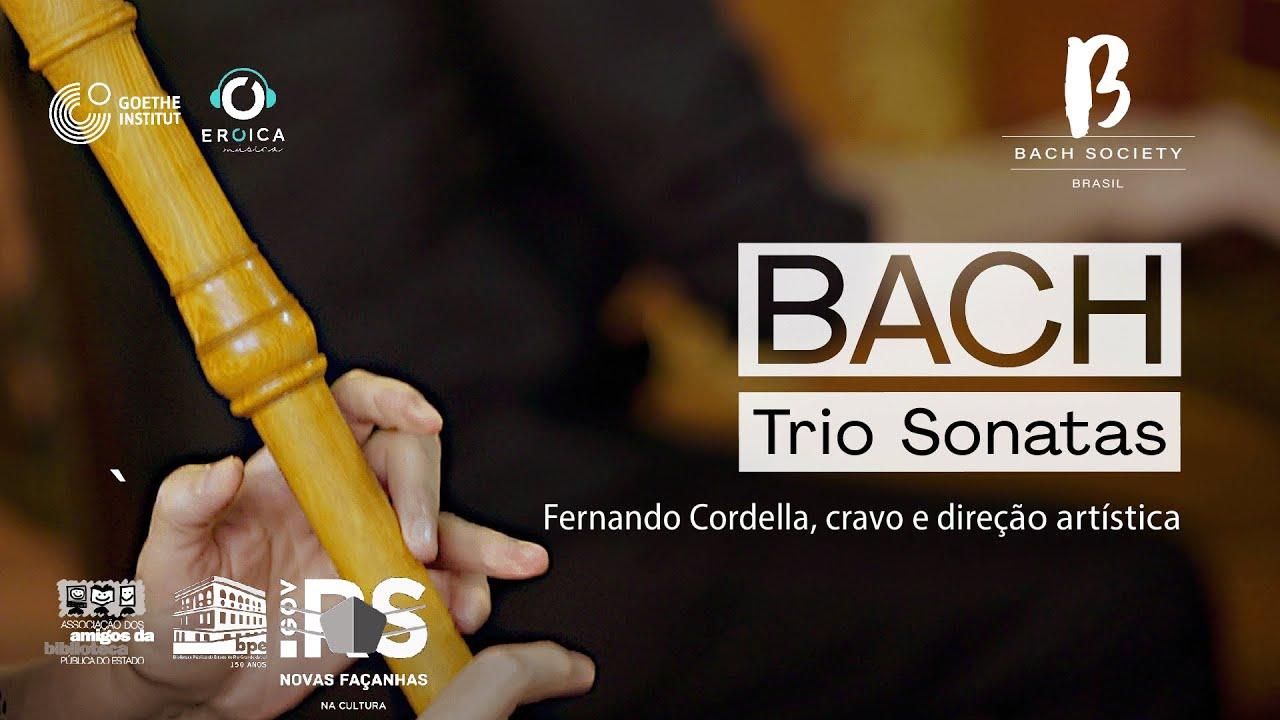 BACH BRASIL #10 Concerto Trio Sonatas com direção de Fernando Cordella.