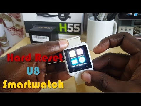 How to easily Hard Reset a U8 Smartwatch