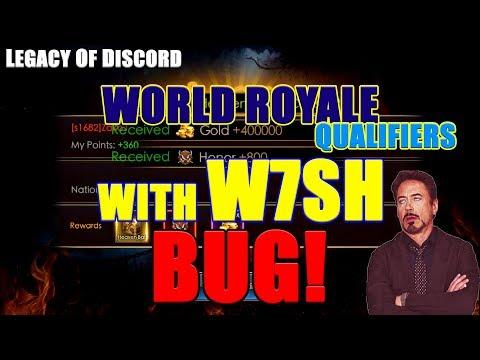 Legacy of Discord: World Royale Qualifiers w̶ W7SH! BUG