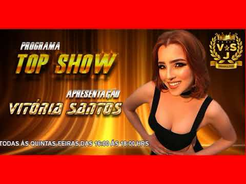PROGRAMA TOP SHOW COM VITORIA SANTOS 14042018 TV CINEC