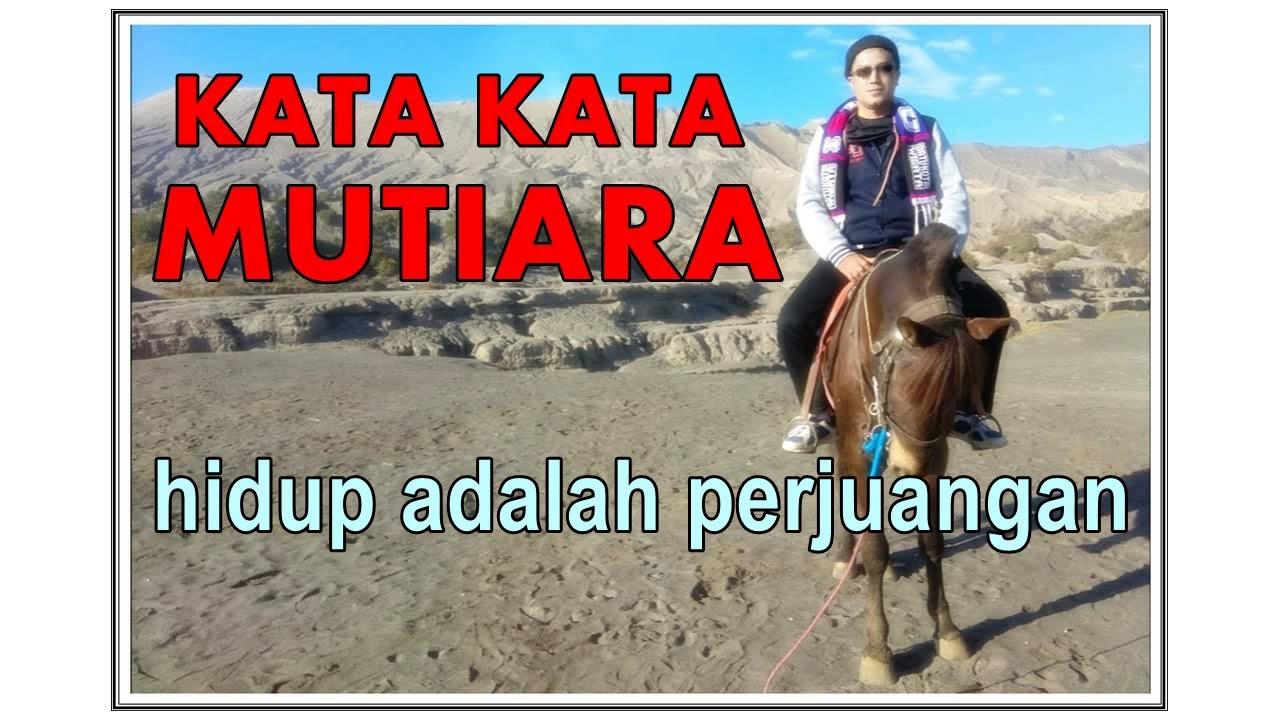 kata kata mutiara HIDUP ADALAH PERJUANGAN || audio version ...