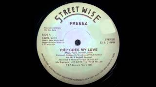 Freeez - Pop goes my love