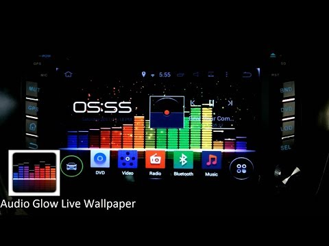 Audio Glow Live Wallpaper In Android Car DVD Player