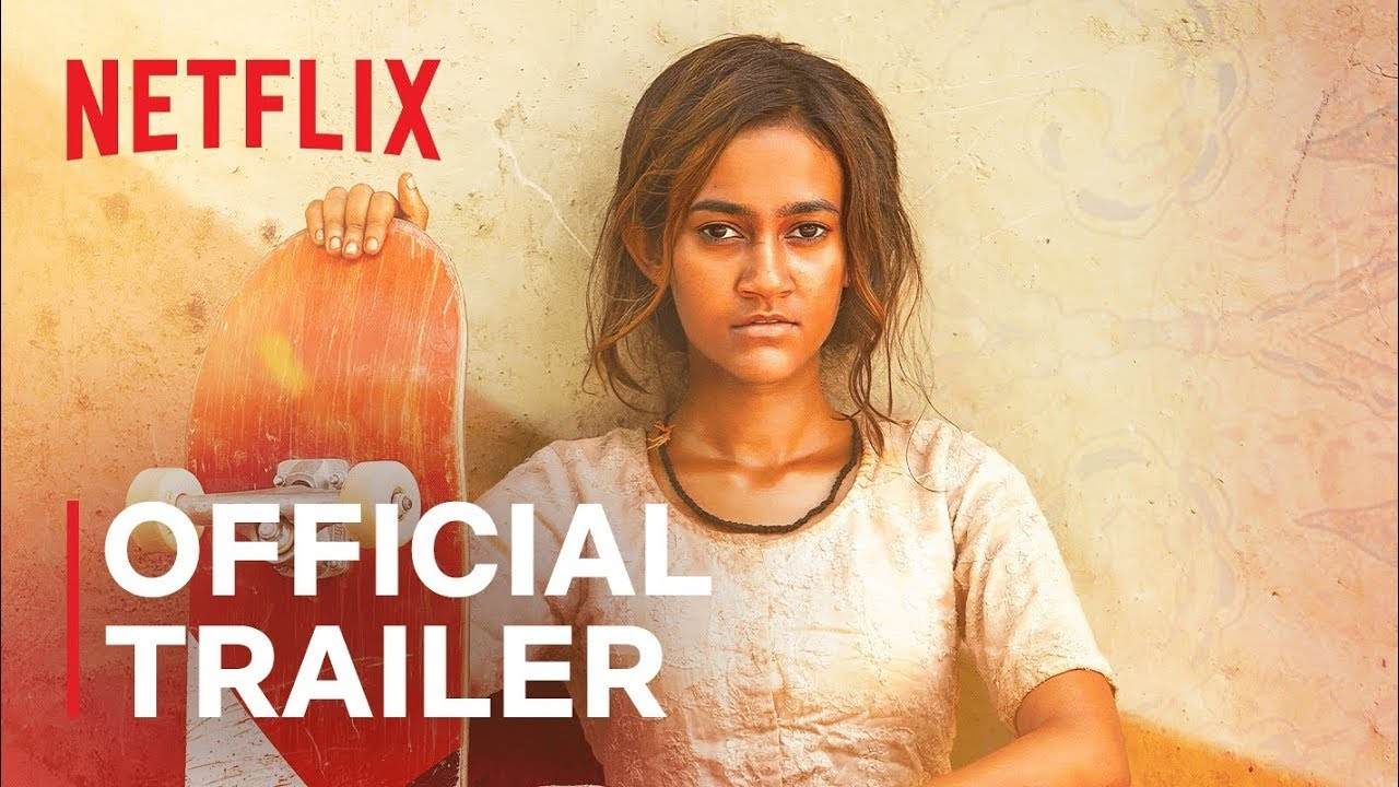 Download Skater Girl | Official Trailer | Netflix India