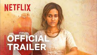 Skater Girl   Official Trailer   Netflix India