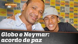 """Globo e Neymar (o pai) costuram """"acordo de paz"""""""