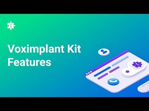 Welcome to the Voximplant Kit. Let's get acquainted with the service and its capabilities.