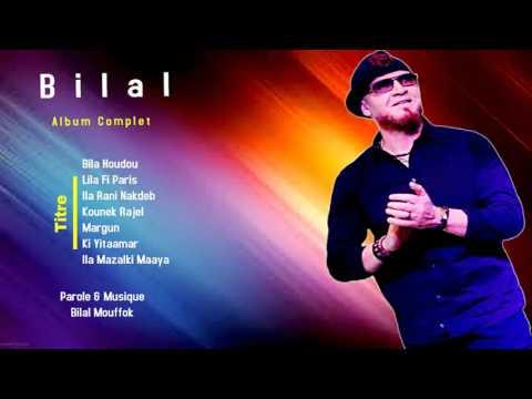 Cheb Bilal - Bila Houdoud (Album Complet)