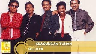 Download lagu D'lloyd - Keagungan Tuhan (Official Audio)