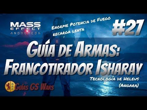 MASS EFFECT: ANDROMEDA #27 - Guía de Armas: FRANCOTIRADOR ANGARA ISHARAY