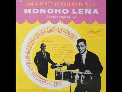 Moncho Leña Y Los Ases Del Ritmo - Canallon