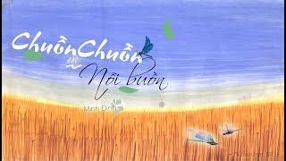 Chuồn Chuồn và Nỗi Buồn    Minh Đinh ‹ Lyric Video ›
