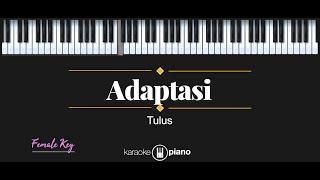 Download Mp3 Adaptasi - Tulus  Karaoke Piano - Female Key