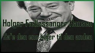 Holger Fællessanger Hansen - Sa